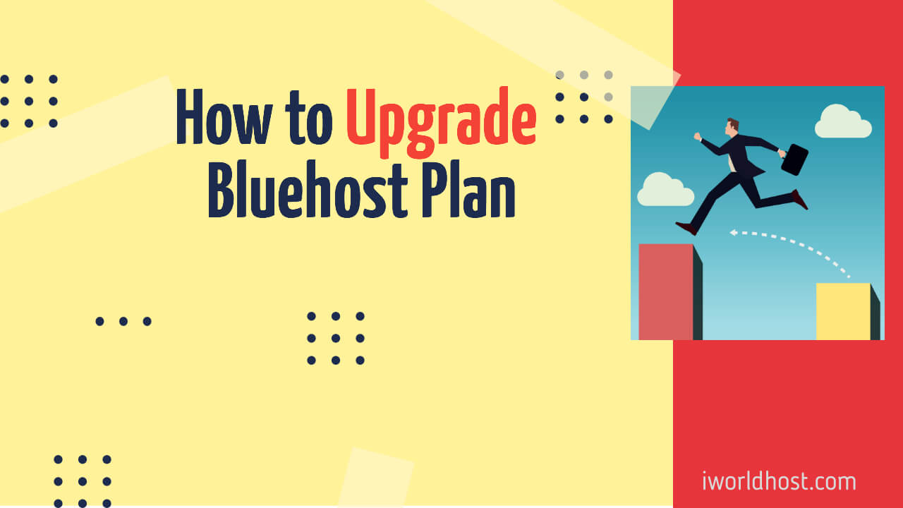 How to Upgrade Bluehost Plan