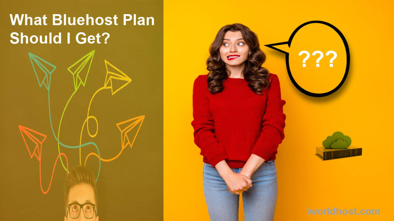 What Bluehost Plan Should I Get