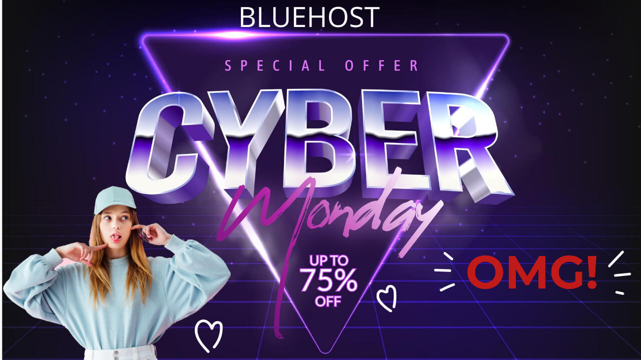 Bluehost Cyber Monday Sale
