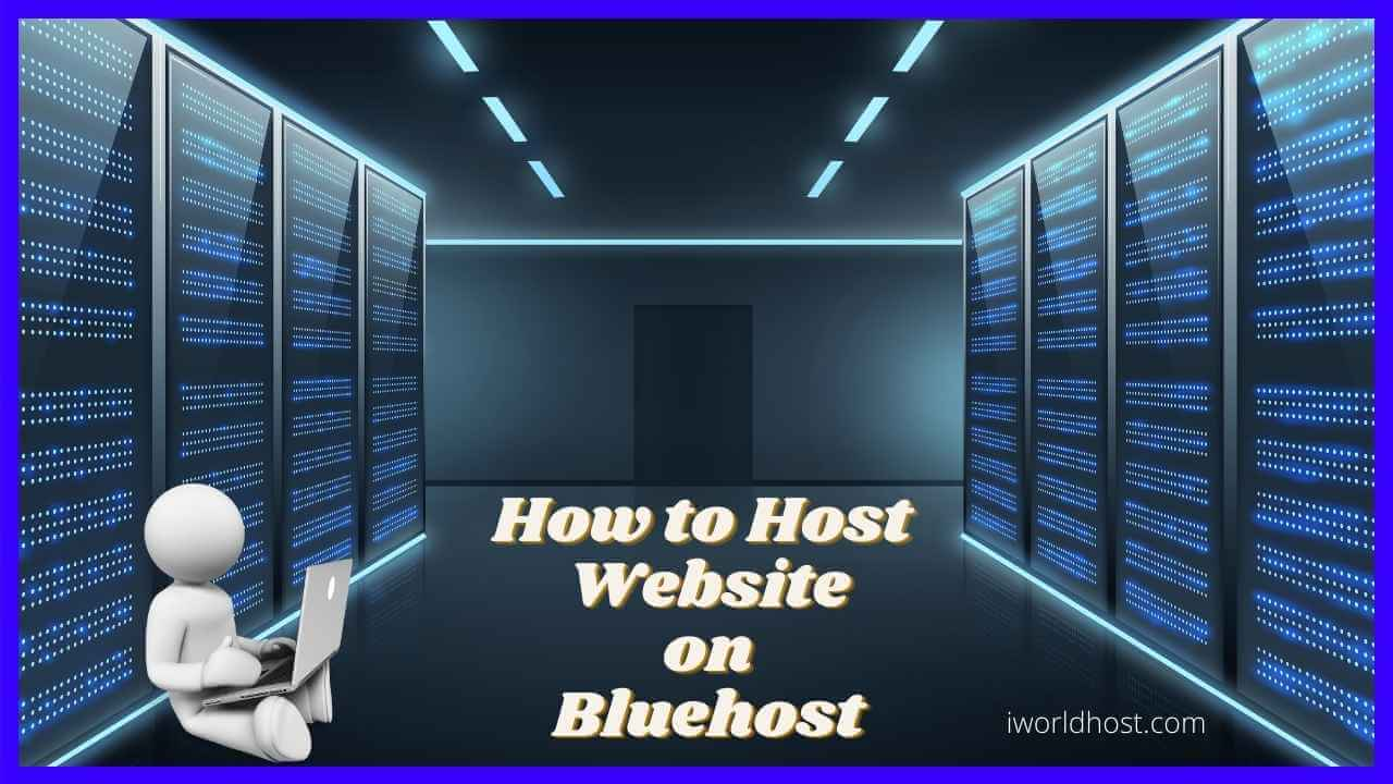 How to Host a Website on Bluehost
